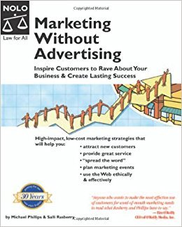 Michael Phillips,  Salli Rasberry, Diana Fitzpatrick – Marketing Without Advertising: Inspire Customers To Rave About Your Business & Create Lasting Success (PDF)