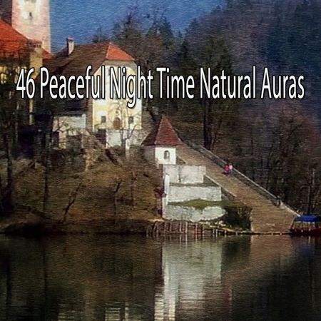 White Noise for Baby Sleep - 46 Peaceful Night Time Natural Auras (2018)