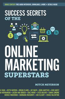 Mitch Meyerson – Success Secrets of the Online Marketing Superstars (True PDF)