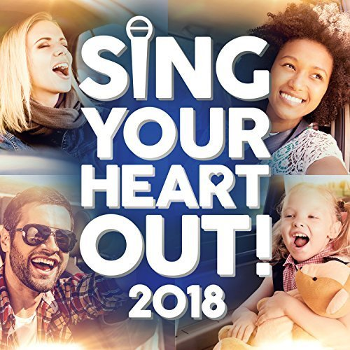 VA - Sing Your Heart Out 2018