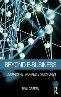 Paul Grefen – Beyond E-Business : Towards Networked Structures (True PDF)