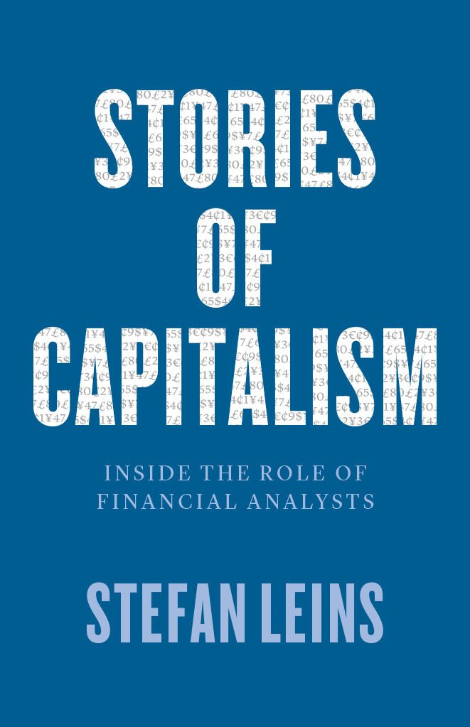 "an analysis of capitalism ""stories of capitalism makes an important contribution to the growing field of the anthropology of finance by looking closely at the narrative economy surrounding financial analysts it also offers a close ethnographic analysis of how the swiss banks changed their image from that of secretive gnomes to one of swashbuckling risk-takers in less tha."