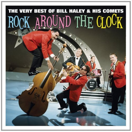 Bill Haley And His Comets - Rock Around The Clock The Very Best (2015).mp3 320 kbps