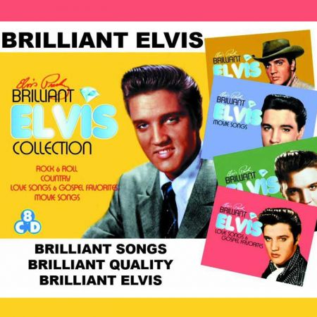 Elvis Presley - Brilliant Elvis: The Collections (Box Set, Limited Edition) - 2013, FLAC