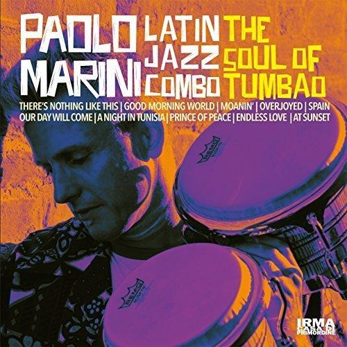 Download Paolo Marini Latin Jazz Combo - The Soul of Tumbao