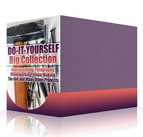 Download do it yourself big collection blacksmithing pyrography do it yourself big collection blacksmithing pyrography woodworking slime making solutioingenieria Choice Image