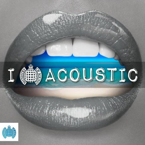Download VA - I Love Acoustic - Ministry Of Sound (2018) FLAC