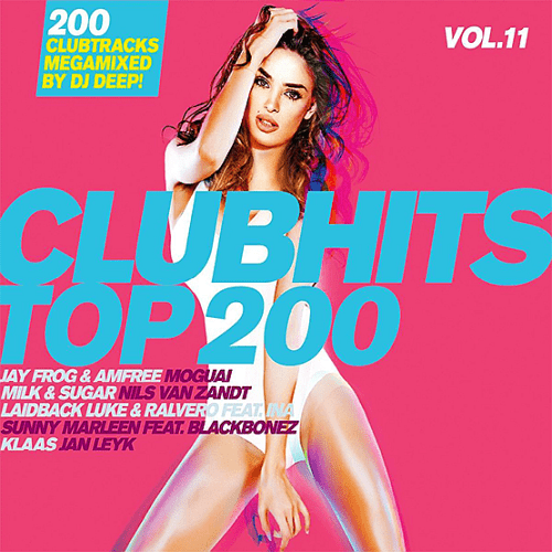 Clubhits Top 200 Vol.11 (2018).mp3 320 kbps