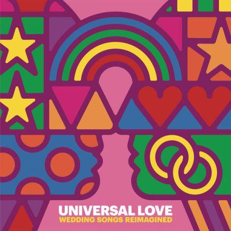 VA - Universal Love: Wedding Songs Reimagined (2018) FLAC