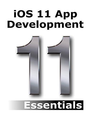 Download iOS 11 App Development Essentials: Learn to Develop iOS 11