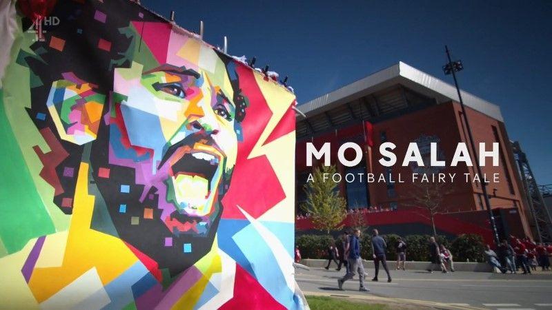 Channel 4 - Mo Salah: A Football Fairy Tale (2018) 720p HDTV x264 MVGroup