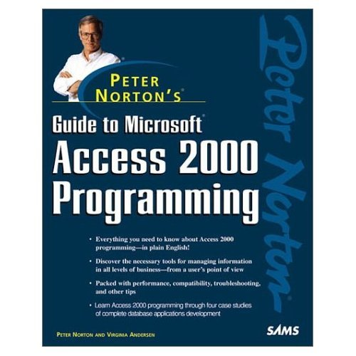 Download Peter Norton's Guide to Access 2000 Programming