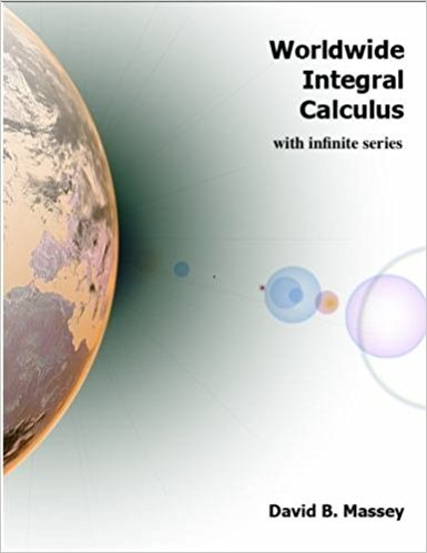 Worldwide Integral Calculus With Infinite Series