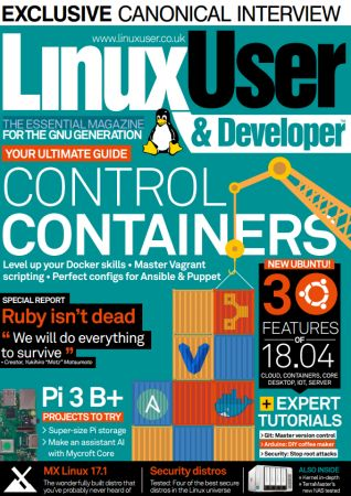 Linux User & Developer – May 2018 (Issue 191)