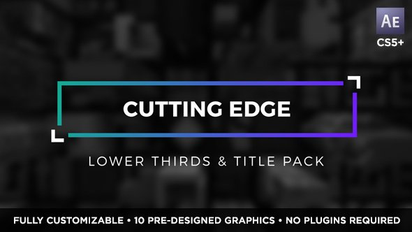 Videohive Cutting Edge Titles and Lower Thirds 19500032
