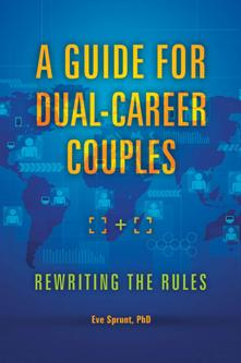 dual career couples A dual-career marriage, or one in which both partners have careers outside of the home, is becoming more of the norm in today's society in order to be classified as.