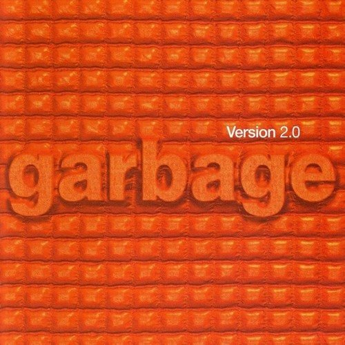 Garbage - Version 2.0 (20th Anniversary Deluxe Edition) (1998/2018) Flac/Mp3