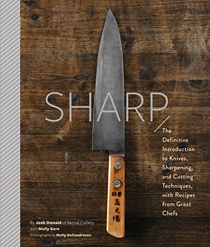 Kitchen Window Knife Skills Class: Download Sharp: The Definitive Guide To Knives, Knife Care