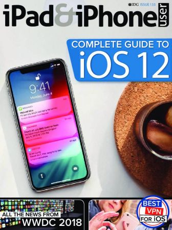 iPad & iPhone User – Issue 133 2018