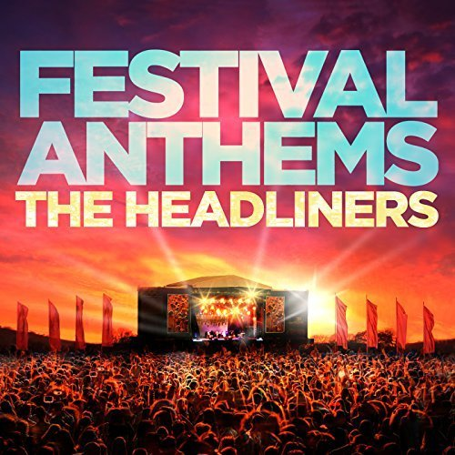 Festival Anthems - The Headliners (2018).mp3 320 kbps