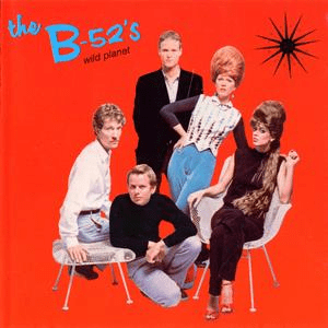 The B-52.s - Wild Planet (1980) (FLAC)