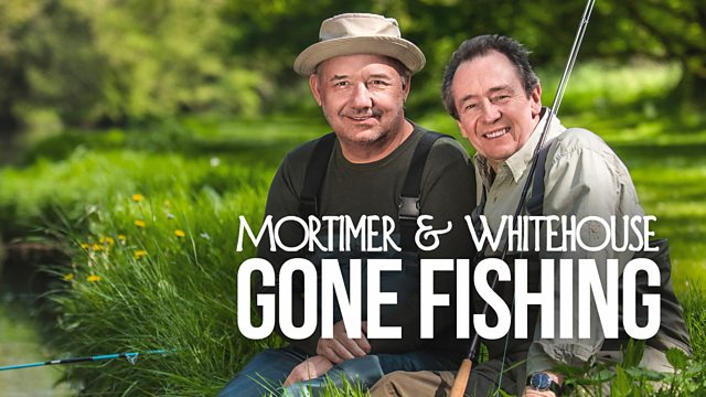 BBC - Mortimer and Whitehouse Gone Fishing Series 1 (2018) 720p HDTV x264-TVC
