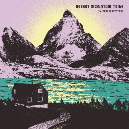Desert Mountain Tribe - Om Parvat Mystery (2018) Flac/Mp3