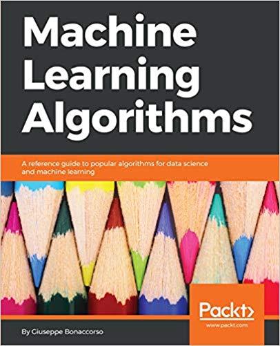 Download Machine Learning Algorithms (PDF true) - SoftArchive
