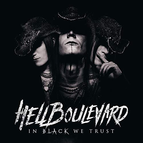 Hell Boulevard - In Black We Trust (2018) Mp3 / Flac