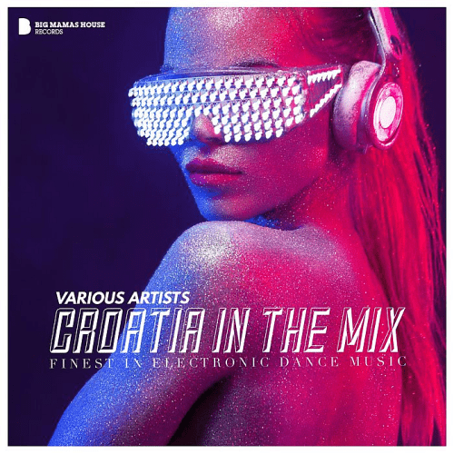 Download VA - Croatia in the Mix 2018 - Finest in Electronic