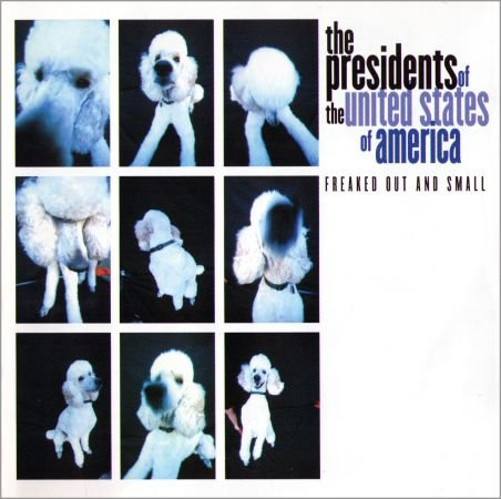 The Presidents Of The United States Of America - Freaked Out And Small (2000) Flac / Mp3