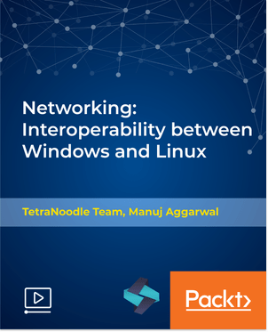 Packt - Networking: Interoperability between Windows and Linux