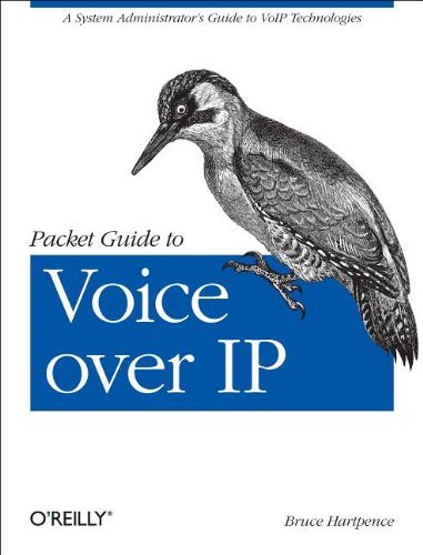 Download Packet Guide to Voice over IP: A system