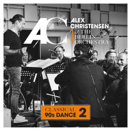 Alex Christensen & The Berlin Orchestra - Classical 90s Dance 2 (2018) Mp3 / Flac