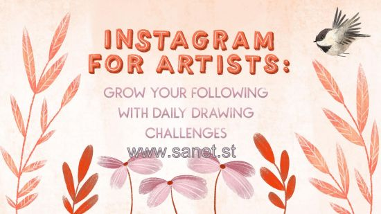 Instagram for Artists: Grow Your Following with Daily Drawing Challenges