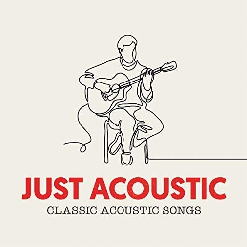Download VA - Just Acoustic: 80 Classic Acoustic Songs (2018