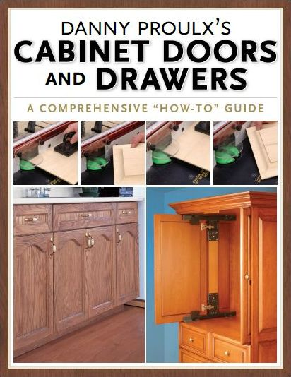 Danny Proulx's Cabinet Doors and Drawers (True PDF)
