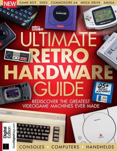 Download Retro Gamer - Ultimate Retro Hardware Guide (1st
