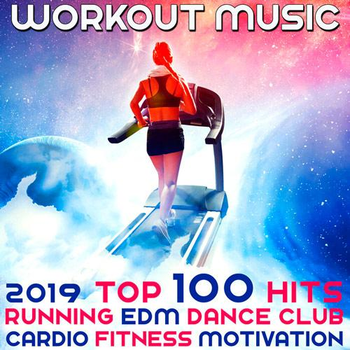 Download VA - Workout Music 2019 Top 100 Hits Running EDM
