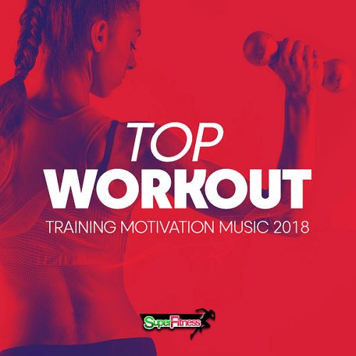 Download VA - Top Workout: Training Motivation Music (2018