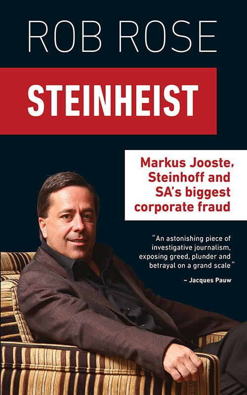 Download Steinheist Markus Jooste Steinhoff Sa S Biggest Corporate Fraud Softarchive