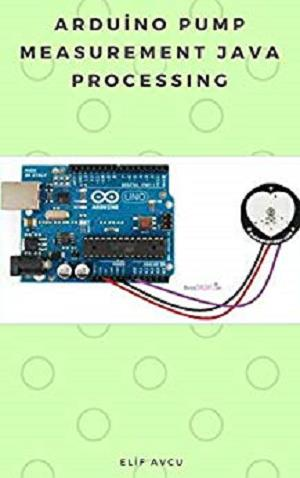 Download Arduino Pump Measurement Java Processing - SoftArchive
