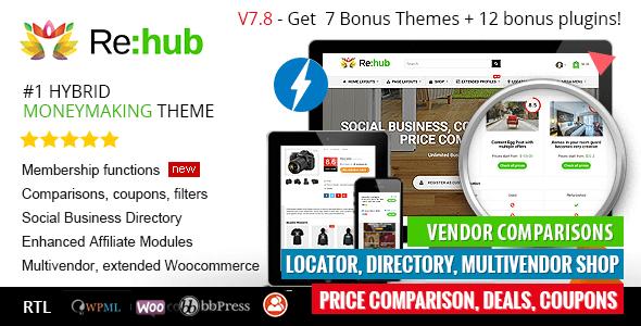 ThemeForest - REHub v7.8.3 - Price Comparison, Affiliate Marketing, Multi Vendor Store, Community...