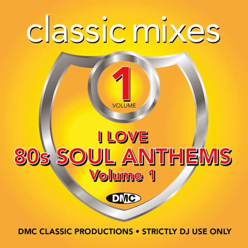 Download VA - DMC Classic Mixes I Love 80s Soul Anthems