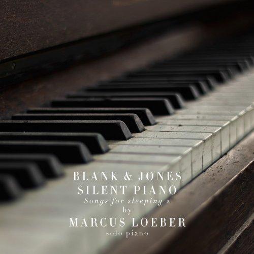 Download Blank & Jones, Marcus Loeber - Silent Piano Songs For