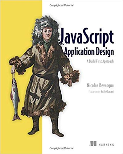 Download JavaScript Application Design: A Build First