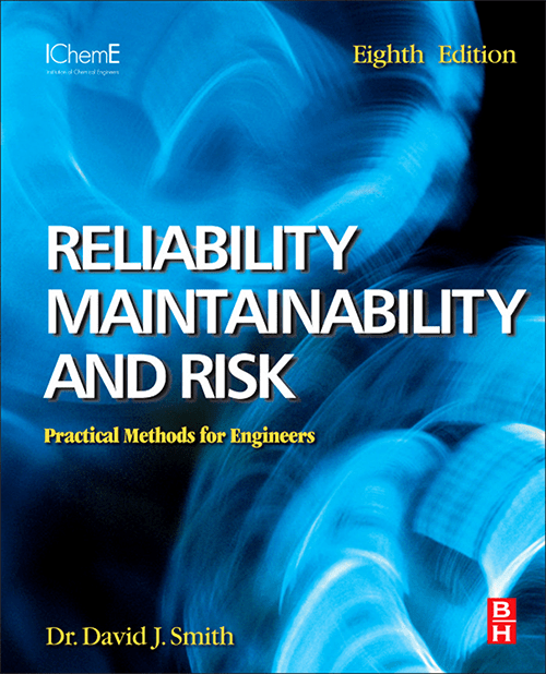 Reliability, Maintainability and Risk. Practical Safety-Related Systems Engineering Methods -