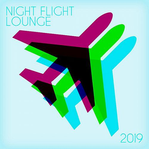 VA – Night Flight Lounge (2019) MP3