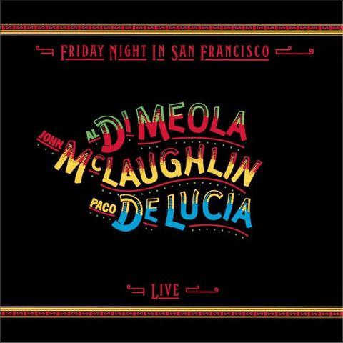 Al Di Meola, John McLaughlin, Paco De Lucia – Friday Night In San Francisco [Vinyl-Rip] (1981) FLAC