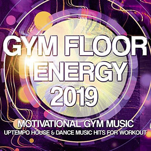 Download VA - Gym Floor Energy 2019 Motivational Gym Music